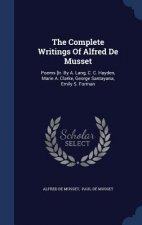 Complete Writings of Alfred de Musset
