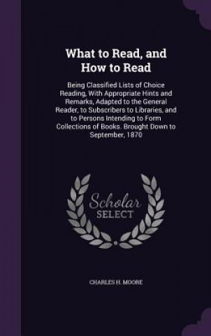 What to Read, and How to Read
