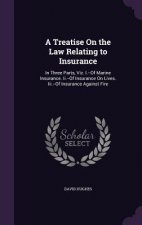 Treatise on the Law Relating to Insurance
