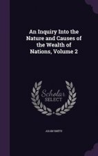 Inquiry Into the Nature and Causes of the Wealth of Nations, Volume 2