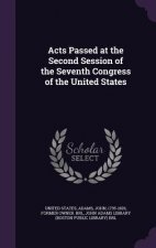 Acts Passed at the Second Session of the Seventh Congress of the United States
