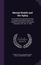 Mental Health and the Aging