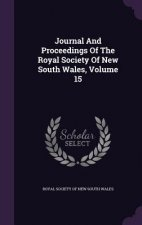 Journal and Proceedings of the Royal Society of New South Wales, Volume 15