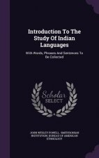 Introduction to the Study of Indian Languages