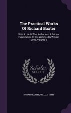 Practical Works of Richard Baxter