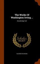Works of Washington Irving ...