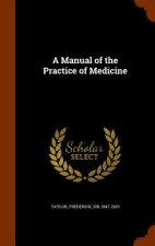 Manual of the Practice of Medicine