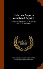 Irish Law Reports Annotated Reprint