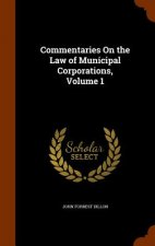 Commentaries on the Law of Municipal Corporations, Volume 1
