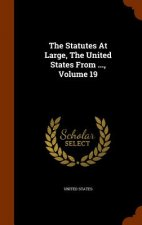 Statutes at Large, the United States from ..., Volume 19