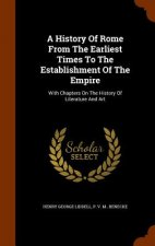 History of Rome from the Earliest Times to the Establishment of the Empire
