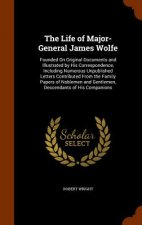 Life of Major-General James Wolfe