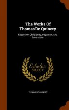 Works of Thomas de Quincey