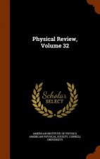 Physical Review, Volume 32