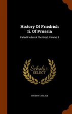 History of Friedrich II. of Prussia