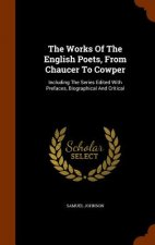 Works of the English Poets, from Chaucer to Cowper