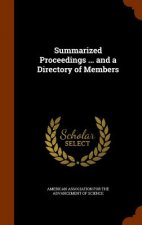 Summarized Proceedings ... and a Directory of Members