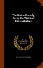 Divine Comedy, Being the Vision of Dante Alighieri