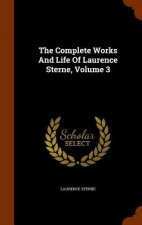 Complete Works and Life of Laurence Sterne, Volume 3