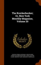 Knickerbocker; Or, New York Monthly Magazine, Volume 20