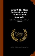 Lives of the Most Eminent Painters, Sculptors and Architects