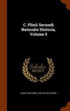 C. Plinii Secundi Naturalis Historia, Volume 5
