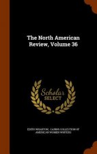 North American Review, Volume 36