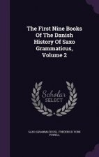 First Nine Books of the Danish History of Saxo Grammaticus, Volume 2