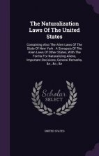 Naturalization Laws of the United States