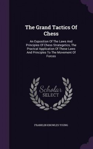 Grand Tactics of Chess