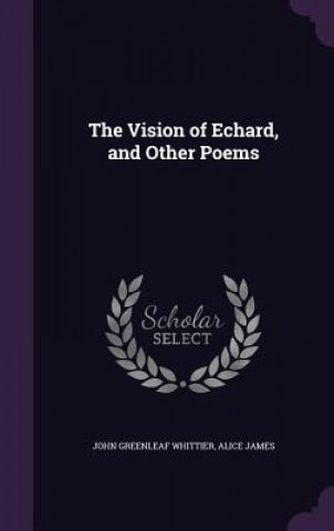 Vision of Echard, and Other Poems