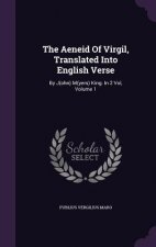 Aeneid of Virgil, Translated Into English Verse