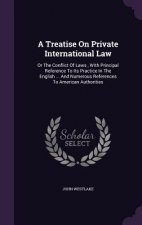 Treatise on Private International Law