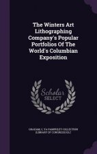 Winters Art Lithographing Company's Popular Portfolios of the World's Columbian Exposition
