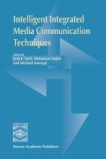 Intelligent Integrated Media Communication Techniques