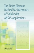 Finite Element Method for Mechanics of Solids with ANSYS Applications