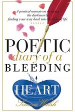 Poetic Diary of a Bleeding Heart