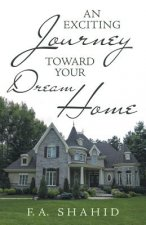 Exciting Journey Toward Your Dream Home
