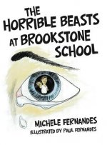 Horrible Beasts at Brookstone School