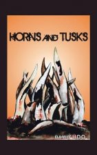 Horns and Tusks