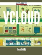 Vcloud - Simple Steps to Win, Insights and Opportunities for Maxing Out Success