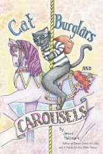 Cat Burglars and Carousels
