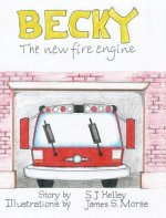 Becky the New Fire Engine