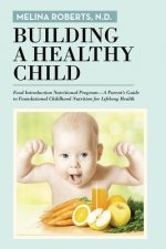 Building a Healthy Child