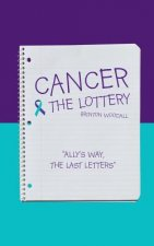 Cancer & the Lottery