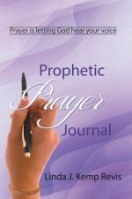 Prophetic Prayer Journal