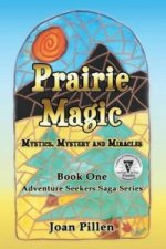 Prairie Magic