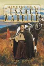 Memoirs of a Cossack Warrior