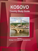 Kosovo Country Study Guide Volume 1 Strategic Information and Developments