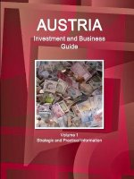 Austria Investment and Business Guide Volume 1 Strategic and Practical Information